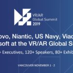 VR/AR Global Summit 2019 in Vancouver to feature Lenovo, Niantic, US Navy, Viacom, Microsoft and more
