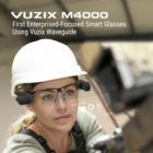 Vuzix unveils M4000 Smart Glasses built on Qualcomm XR1 platform
