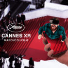 Several XR works to be presented at Marché du Film's 'Cannes XR Virtual' online event